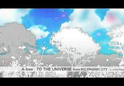 """A-bee(アービー) """"TO THE UNIVERSE"""" from """"POLYPHONIC CITY"""" (C)VOOV Recs"""