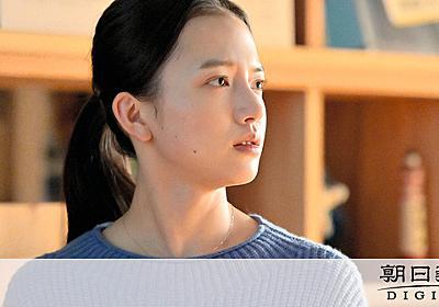 「わからないけど、わかりたい」 おかえりモネ・安達奈緒子の思い:朝日新聞デジタル