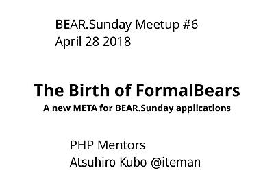 The Birth of FormalBears - A new META for BEAR.Sunday applications