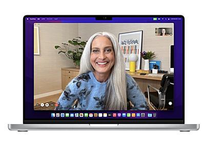 「Macにもノッチ」の理由 新型MacBook Proにあえて投入した切り欠きについて考えた