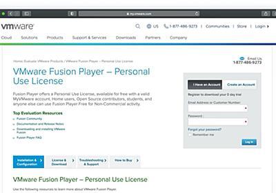 VMware、個人利用に限り無償化された仮想化アプリ「VMware Fusion 12 Player for Mac」のライセンス登録サイトを公開。 | AAPL Ch.