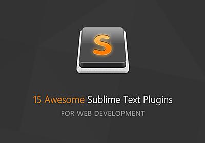 Web開発を爆速にする!Sublime Text 用のすごい拡張プラグイン厳選15個まとめ - PhotoshopVIP