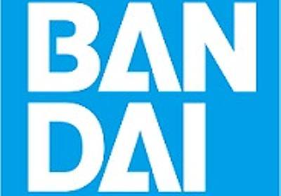 BANDAI SPIRITSとバンプレストが合併…バンプレストは解散へ   Social Game Info