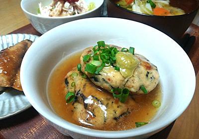 鶏むね肉のお料理を制するもの⑲・・・がんもどき - 葉月日記