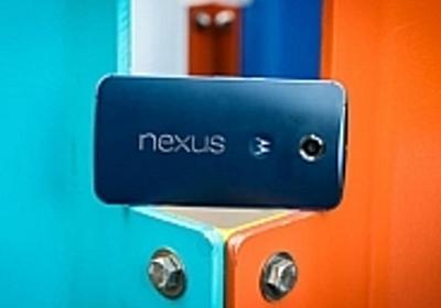 グーグル「Nexus 6」レビュー(後編)--「Android 5.0 Lollipop」搭載の6インチスマートフォン - CNET Japan