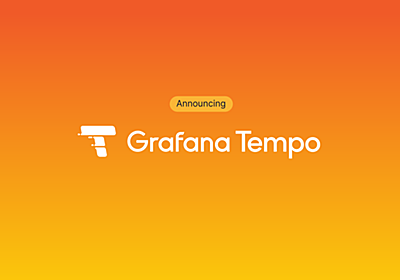 Announcing Grafana Tempo, a massively scalable distributed tracing system   Grafana Labs