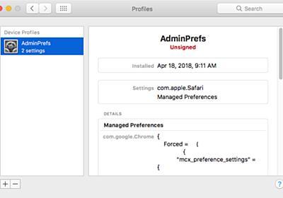 macOSの構成プロファイルを悪用し、SafariやChromeのホームページ設定を変更するCrossriderアドウェアの亜種が発見される。   AAPL Ch.
