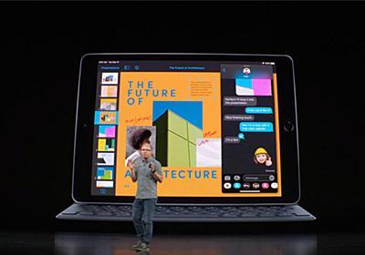 """新しい10.2インチiPad発表、Apple Pencil&スマートキーボード対応で""""PC食い""""狙う - Engadget 日本版"""