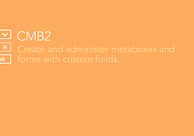GitHub - CMB2/CMB2: CMB2 is a developer's toolkit for building metaboxes, custom fields, and forms for WordPress that will blow your mind.