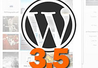 What's New in WordPress 3.5: The Developer's Perspective
