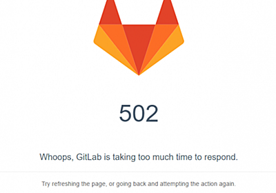 502 Whoops, GitLab is taking too much time to respond. Output48