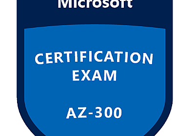 AZ-300 Microsoft Azure Architect Technologies を合格してきた - YOMON8.NET
