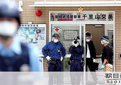 品川区の33歳男の逮捕状請求へ 交番襲撃に関与の疑い:朝日新聞デジタル