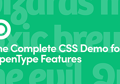 The Complete CSS Demo for OpenType Features - OpenType Features in CSS