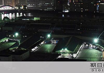 さよなら築地市場、駅名どうなる? バス停は即名称変更:朝日新聞デジタル