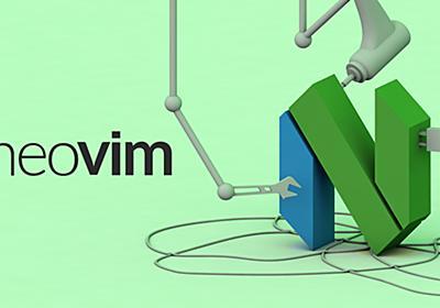 Vimをもっと上手に! 新たな旋風、Neovimで自堕落なVim力に喝を入れる。 | 東京上野のWeb制作会社LIG