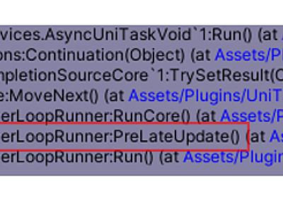 UniTask v2 – Unityのためのゼロアロケーションasync/awaitと非同期LINQ   Cygames Engineers' Blog