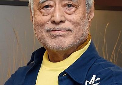 津川雅彦さんが死去 俳優、映画監督 - 共同通信