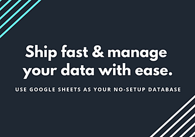 Turn Google Sheets into a database API. Ship fast and manage your data with ease - Stein