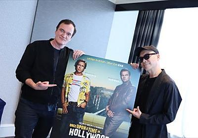 宇多丸とタランティーノ『ワンス・アポン・ア・タイム・イン・ハリウッド』を語る
