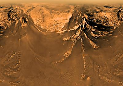まるで地球、衛星タイタンの驚くべき写真 | ナショナルジオグラフィック日本版サイト
