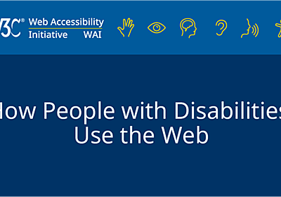 [DRAFT] How People with Disabilities Use the Web: Overview | Web Accessibility Initiative (WAI) | W3C