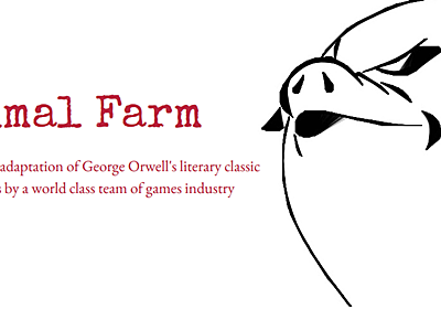 冷戦時のソ連を痛烈に批判した小説「動物農場」のゲーム化が進行中。革命を起こした動物軍の豚が権力の蜜に染まる物語 - AUTOMATON