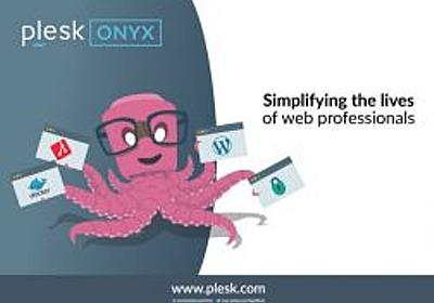 Plesk – 最新バージョン Plesk Onyxのリリース | さくらのナレッジ