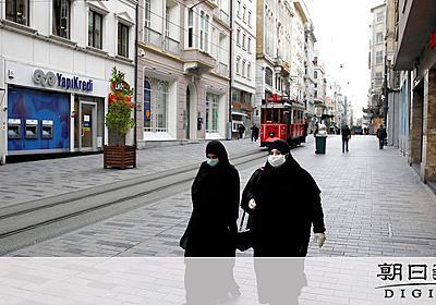 コロナ拡大、でも経済止めない トルコで何が起こったか:朝日新聞デジタル