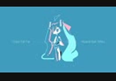 【初音ミク】Close Yet Far / Alpaca feat. 初音ミク【オリジナル】