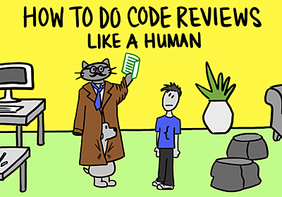 How to Do Code Reviews Like a Human (Part One) · mtlynch.io