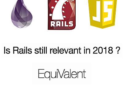 Railsは2018年も現役か?: 後編(翻訳)