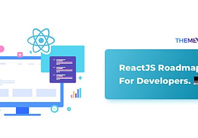 開発者のためのReactJSロードマップ - ITnews