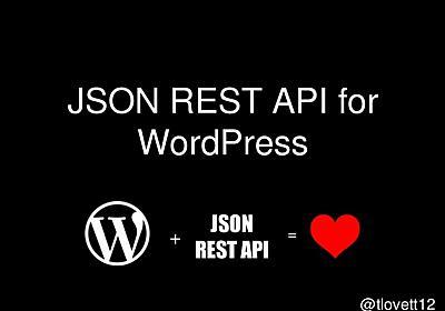 The JSON REST API for WordPress