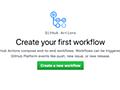 GitHubの新機能「GitHub Actions」でワークフローを自動化しよう (1/4):CodeZine(コードジン)