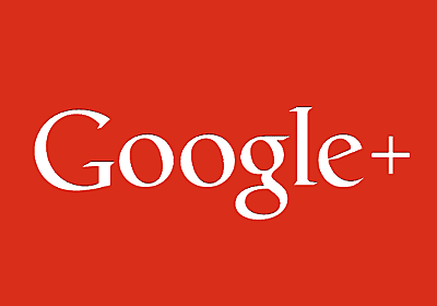Google+ to Shut Down Early After New API Flaw Hits 52.5 Million Users