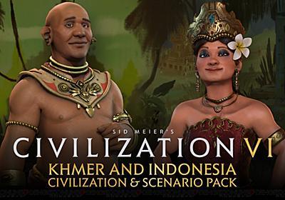 『シヴィライゼーション6』がアップデート。クメール・インドネシア文明&シナリオパックが配信 - 電撃オンライン