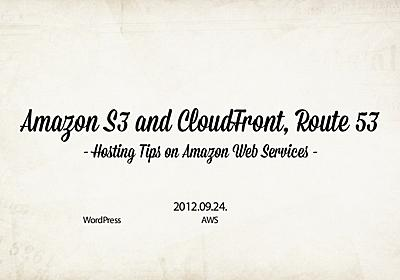 Amazon S3 and CloudFront, Route 53