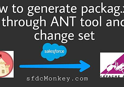 How To Generate package.xml Through ANT Tool and Change Sets
