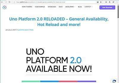 「Uno Platform 2.0」が正式公開 ~C#/XAMLのUWPアプリをiOS/Android/WebAssemblyへ移植 - 窓の杜