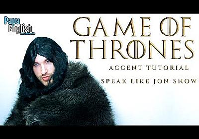 The Jon Snow Accent! - Game of Thrones Accents Tutorial
