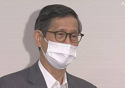 尾身会長 対策継続やワクチン接種など「解除に5つの条件」 | NHKニュース