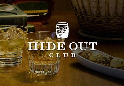 HIDEOUT CLUB (ハイドアウトクラブ) - ソーシャル・ボトルシェアリング