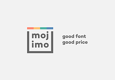 mojimo - ちょうどいい文字を、ちょうどいい価格で