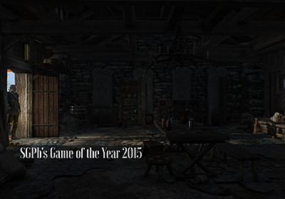 極私的Game of the Year 2015 | Staygold, Ponyboy.