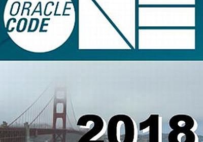 【Oracle Code Oneレポート】Oracleが開発中の仮想マシン「GraalVM」で何ができるか:新たな歴史の1ページ~Oracle Code One 2018現地レポート|gihyo.jp … 技術評論社