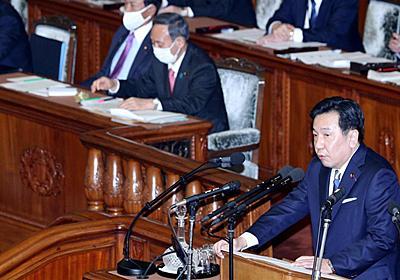 立民・枝野代表「辞職ものだ」 菅首相の学術会議答弁を非難 - 産経ニュース
