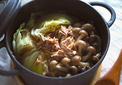 お肉がないならツナ缶で。安ウマ「ツナ缶一人鍋」が野菜不足さんにも最高っぽい【北嶋佳奈】 - メシ通 | ホットペッパーグルメ