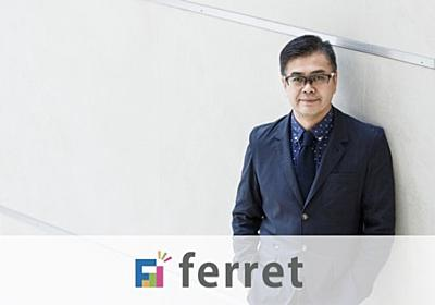 高広伯彦に聞くWebメディアのビジネス戦略3つの鍵|ferret [フェレット]