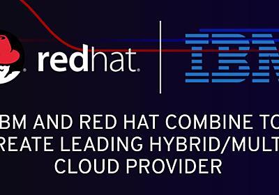 IBMがLinuxのRed Hatを340億ドルで買収へ ハイブリッドクラウド強化 - ITmedia エンタープライズ